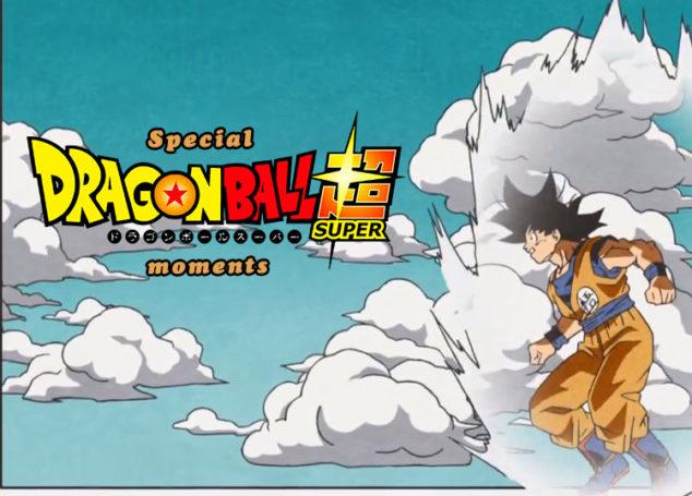 Ξεχωριστές στιγμές Dragon Ball Super